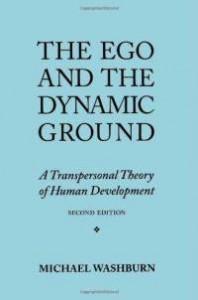 Wasburn Dynamic Ground A Transpersonal Theory of Development